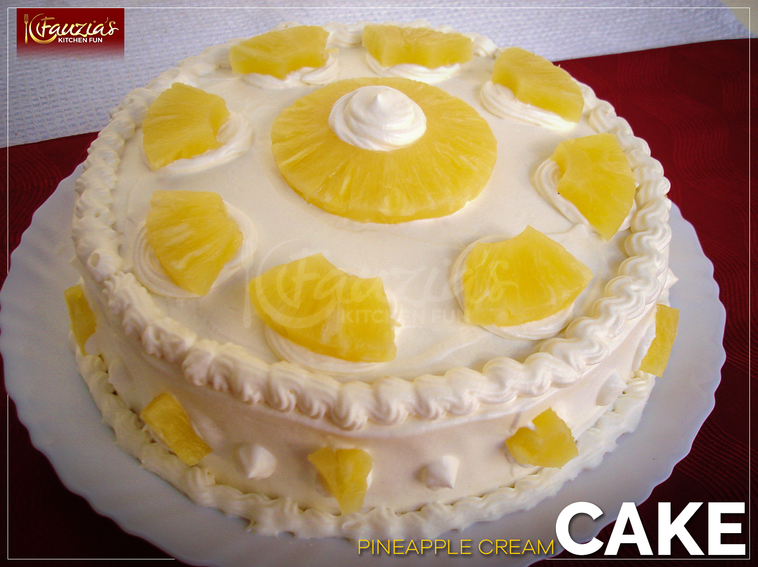 Pineapple Cream Cake Fauzia S Kitchen Fun